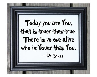 Dr. Seuss Quote Cotton Print | Today you are you | That is truer than true | Dr Seuss Gift | Dr Seuss Christmas Gift | Nursery | Baby Shower