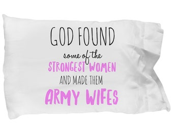 Army Wife, Army Gifts, Pillowcase