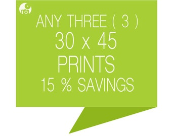 Set a choise of three prints 30x45 - Have 15% OFF