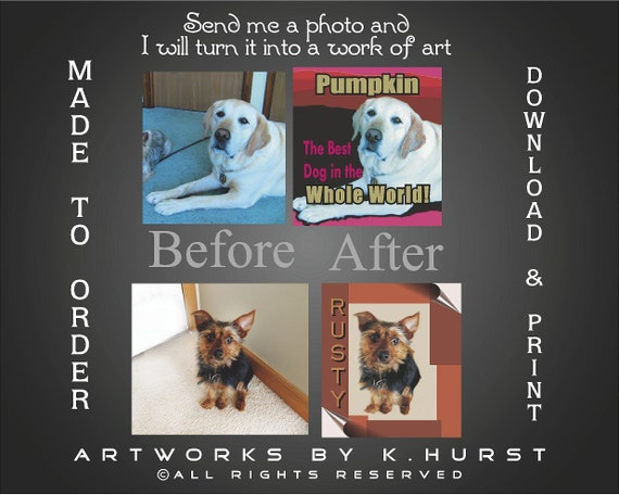 Custom Download Printable Art for Dogs, Cats or any pet.