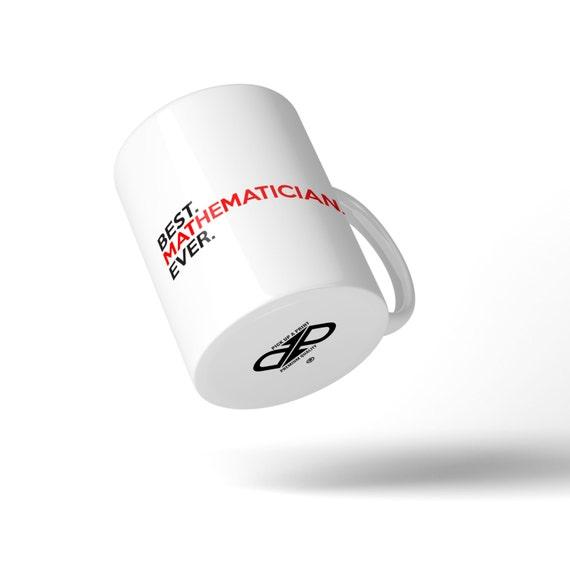 Best Mathematician Ever Mug - Great Gift Idea Stocking Filler