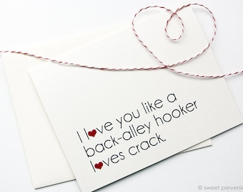 Love Card. Valentine Card. Back Alley Hooker. Anniversary Card. Funny Card.