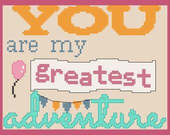 "You Are My Greatest Adventure ""Up"" Cross Stitch PDF Pattern"