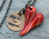 Valentine Glass Heart Pendant Lampwork Boro Hand-Stamped Love is the Reward