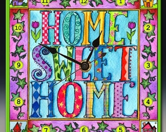 Home Sweet Home Clock