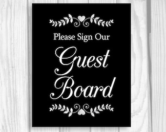 Printable Please Sign Our Guest Board 5x7, 8x10 Black and White Wedding Guest Book Chalkboard Sign with Hearts - Instant Download