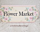 Flower Market Wood Sign with Hand Painted Signature Pink Roses, Blue Filler Flowers, Wall Display, Shabby, Decor, ECS