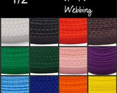 """10 Yards - 1/2"""" - POLY Webbing - Medium Weight, Strap, You Choose Colors"""