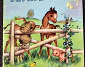 Vintage Children's Book Farm Babies Sunny Book Written by Elsie Church