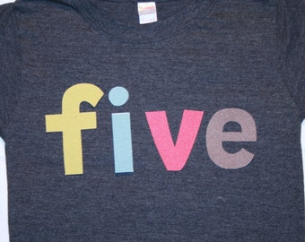 Boys Lowercase FIVE Shirt for 5th Birthday - Size 6 short sleeve heather navy shirt with lettering in heather solids red blue gray green
