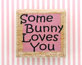 Rubber Stamp - SomeBunny Loves You