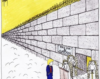 Donald Trump's Wall CARTOON reproduction PRINT