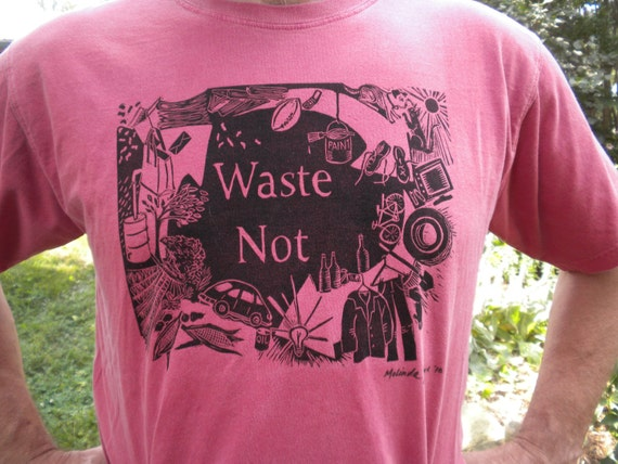Hand-Printed T-Shirt from Original Linocut called Waste Not with Reduce, Reuse, and Recycle Theme