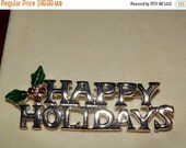 HUGE SALE Vintage Happy Holidays Christmas Pin, Silver Christmas Pin, Holly Berry Leaves, Winter Coat Pin, Brooch Lot #54