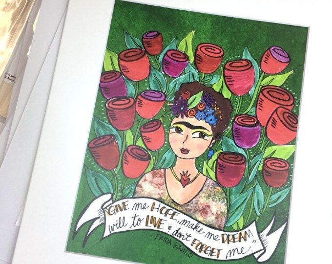 Frida Give Me Hope Print 8x10
