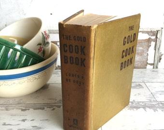 The Gold Cook Book - Louis P De Gouy - 1950 - Antique Cookbook - Classy