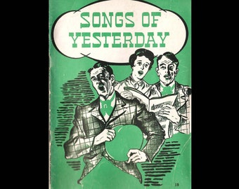 Songs of Yesterday - Vintage Sheet Music Book c. 1937