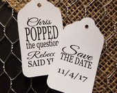 100 Double sided Popped the Question  Save the Date