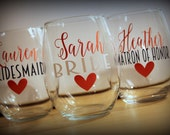 6 - stemless wine glasses - set of 6- Great gift for the bridesmaids, bachelorette parties, showers...  Choose your fonts!