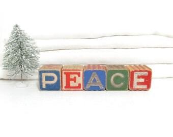 Antique Letter Blocks . Peace . Home Decor . Vintage Wood Blocks . 1930's Christmas Decoration . Large Alphabet Blocks