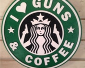 Guns and coffee Sign routed