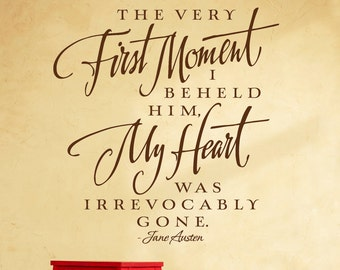 Nursery Wall Decal for Boy, Jane Austen Quote, The very first moment I beheld him my heart was irrevocably gone