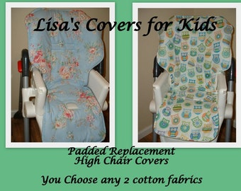 Padded Replacement High Chair cover - Reversible Pick 2 cotton fabrics  Universal Size  Fits many brands - Baby Trend Graco Perego Chicco