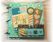 DREAM ON Mini Scrapbook - 14 decorated pages