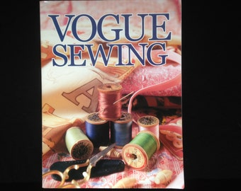 Vogue Sewing Book Recent Edition / Sewing Book / How to Sew / Learn to Sew / Fashion Sewing / Updated Classic Vogue Book / Paperback