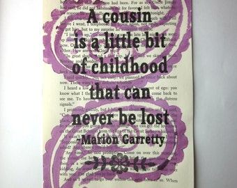 Cousins print on a book page, a cousin is a little bit of childhood that can never be lost