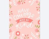 Pink Have Courage and Be Kind Quote AZ120