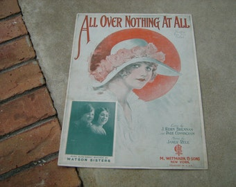 1922  vintage sheet music (  All over nothing at all ) Novelty fox trot ballad