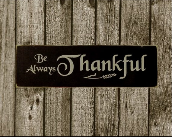 Be Always Thankful primitive wood sign fall