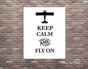 Keep Calm And Fly On,Aviation,Airplane Decor, Airplane Wall Art,INSTANT DOWNLOAD,Aviation Wall Art,Vintage Airplane Wall Art, Airplanes