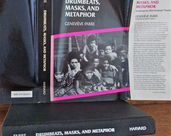 Drumbeats Masks  Metaphor Afro American Theatre, 1983  English Tr Genevieve Fabre  Militant. Protest. Ethnic. Diversity. Inclusion. Theater