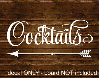 Cocktails Sign, vinyl lettering, make your own sign, wedding reception, decal only, script style letter, cocktails sign, drinks decal only