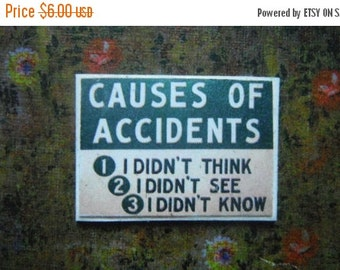 ON SALE Miniature Sign --- Causes of Accidents