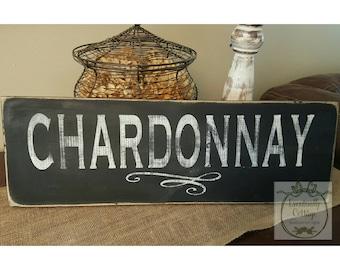 Rustic Chardonnay Sign