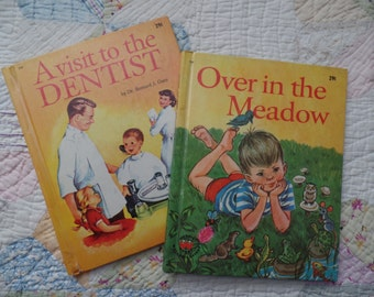 Vintage Wonder Books A Vistit to the Dentist and Over in the Meadow