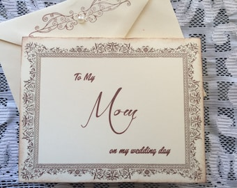 To My Mom on my Wedding Day Card, Mom Card, Mother of the Bride Card