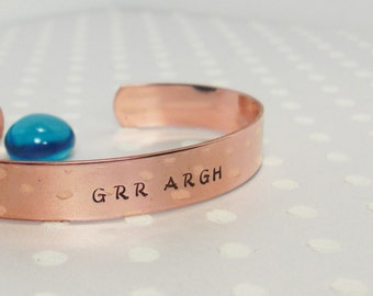 Grr Argh Monster Halloween - Horror Fantasy Sci-Fi - Nerd Geek - Hand Stamped Copper Cuff - Custom Bracelet - Personalized Jewelry
