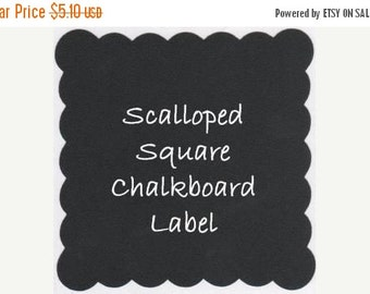 Buy 2 Get 1 FREE- FLASH Sale Scalloped Square Chalkboard Labels - 2.5 - 12