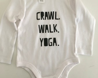 Onesie//Printed Onesie//Crawl Walk Yoga