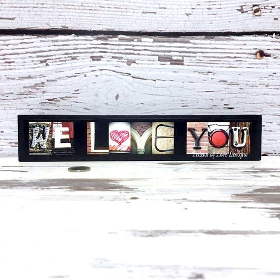 We Love You Wood Sign, Valentines Day Sign Gift, Valentine's Day Decor, Always Kiss Me Goodnight, I heart You, I Love You, Be Mine