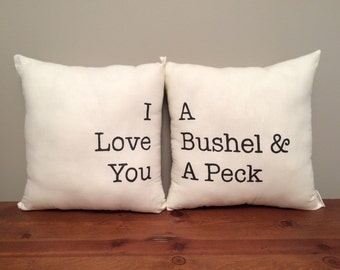 I Love You A Bushel and a Peck Pillow Set