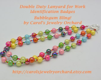 Bubblegum Bling Multi colored Work Identification Badge Holder. Extra long. One of a Kind, Light Handmade Lanyard. Doubles as a Necklace.