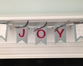 Holiday banner, Joy banner, Christmas banner, banner for mantle, holiday decorations, photo prop