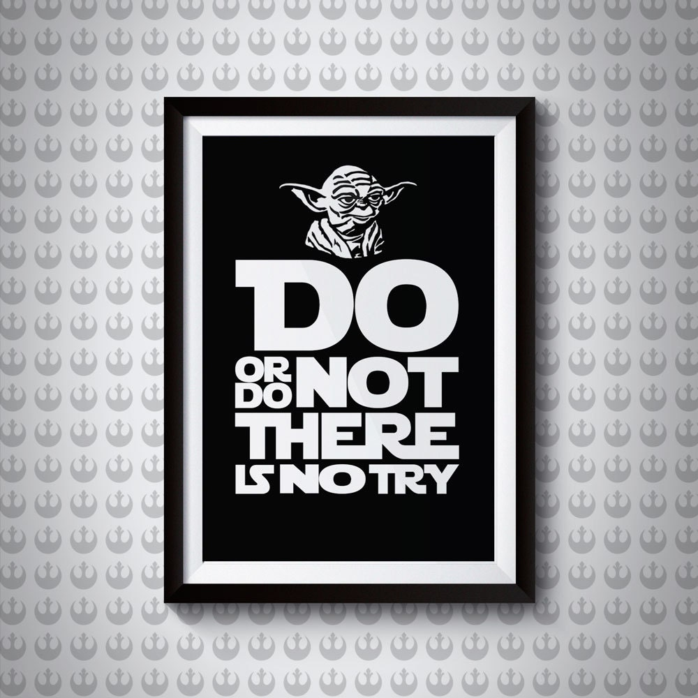 Yoda Quote | Giclee