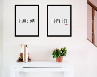 I Love  You, I Love You More Wall Print, Wall print, I Love you, Wall Art, Print, I love you I love you more!,