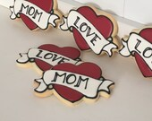 Love Mom Heart Tattoo Mother's day Cookies - 1 dozen